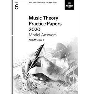 ABRSM Music Theory Practice Papers Model Answers - Grade 6 (2020)