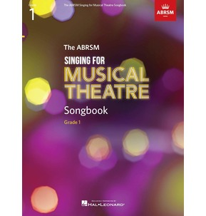 ABRSM Singing for Musical Theatre Songbook - Grade 1