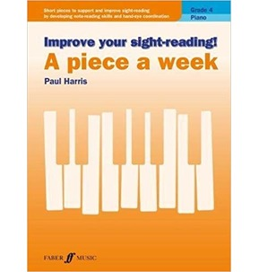 Improve your sight-reading! A Piece a Week for Piano Grade 4