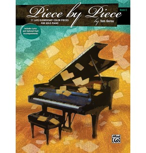 Piece By Piece Book C: 11 Late Elementary Color Pieces For Solo Piano