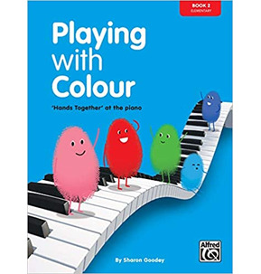 Playing with Colour - Piano Book 2 Elementary