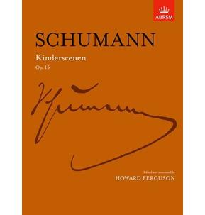 Schumann: Kinderscenen Op. 15