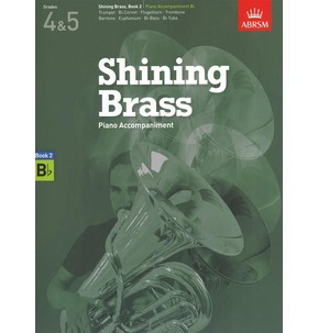 ABRSM Shining Brass Book 2 - B Flat Piano Accompaniments (Grades 4-5)