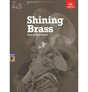ABRSM Shining Brass Book 2 - F Piano Accompaniments (Grades 4-5)