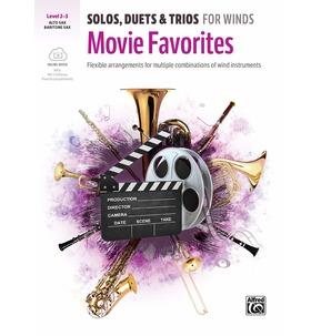 Solos, Duets & Trios for Winds - Movie Favourites: Alto/Baritone Sax Level 2-3
