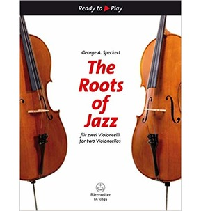 The Roots Of Jazz For Two Cellos