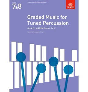 ABRSM Graded Music for Tuned Percussion Book 4 - Grades 7 & 8