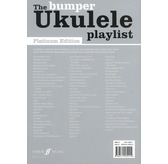 The Bumper Ukulele Playlist: Platinum Edition (Chord Songbook)